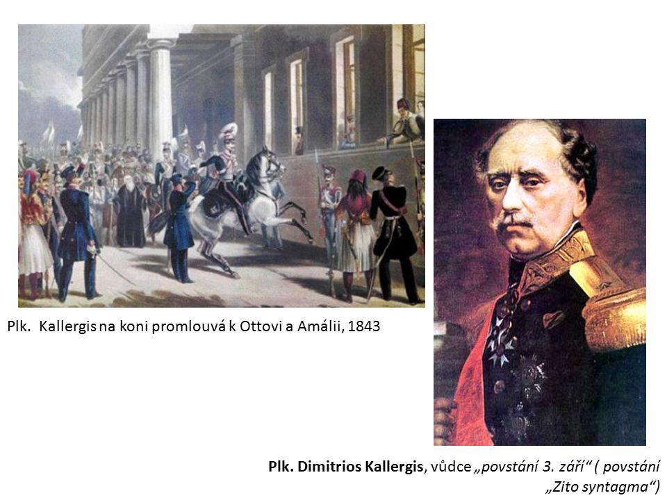 """Plk. Kallergis na koni promlouvá k Ottovi a Amálii, 1843 Plk. Dimitrios Kallergis, vůdce """"povstání 3. září"""" ( povstání """"Zito syntagma"""")"""