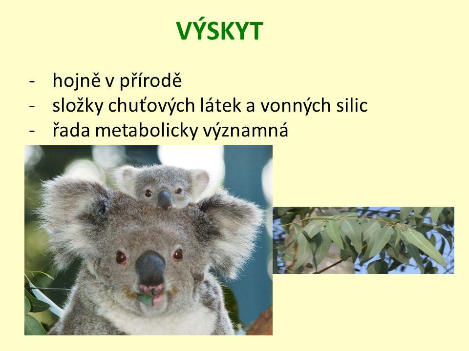 -hojně v přírodě -složky chuťových látek a vonných silic -řada metabolicky významná VÝSKYT