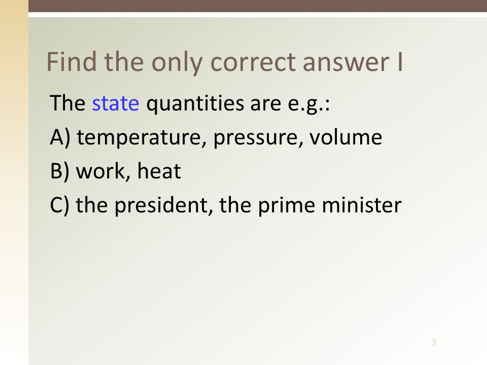 4 Find the only correct answer II Hydrostatics deals with A) liquids at rest B) water in motion C) gases at rest D) fluids in motion