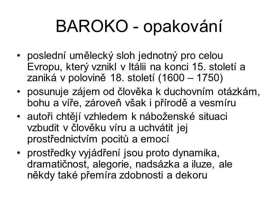 České baroko České baroko se vyznačuje především robustností, hloubavou přemýšlivostí a citovou vřelostí (sochy na Karlově mostě).