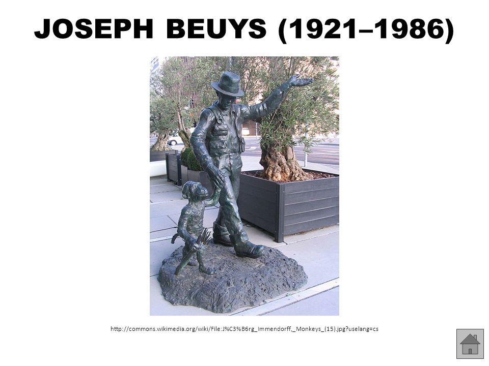 JOSEPH BEUYS (1921–1986) podpis: ukázky děl: – http://www.wikipaintings.org/en/joseph-beuys/mode/all-paintings- by-alphabet http://www.wikipaintings.org/en/joseph-beuys/mode/all-paintings- by-alphabet http://commons.wikimedia.org/wiki/File:Joseph_beuys_signa ture.jpg?uselang=cs