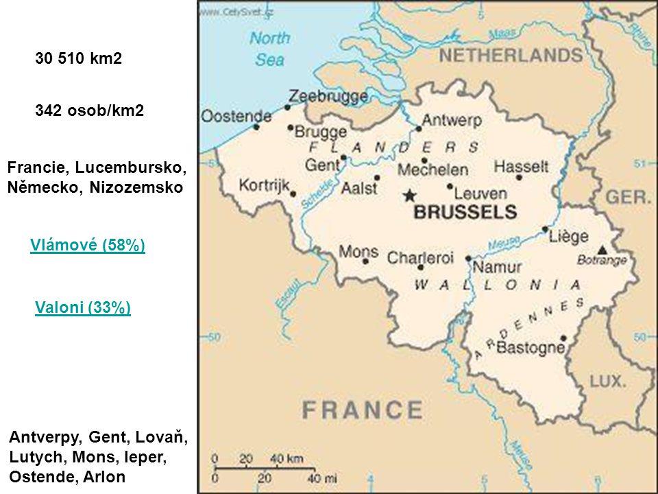 Royaume de BelgiqueBelgienKoninkrijk Belgie Belgické království Brusel (953 500 obyv.) Vlámština Němčina Francouzština federativní konstituční monarch