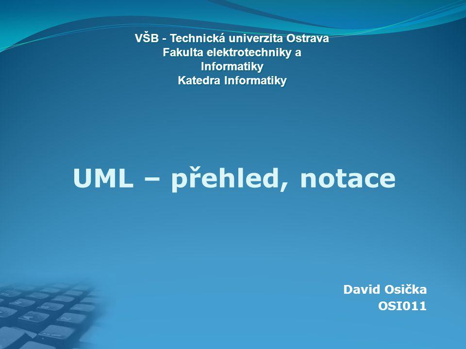 UML je standardizovaný grafický jazyk pro záznam, vizualizaci a dokumentaci artefaktů systémů s převážně softwarovou charakteristikou umožňuje modelovat objekty, třídy, atributy, operace, vztahy se skládá ze čtyř částí: UML 2.0 SuperStructure UML 2.0 Infrastructure UML 2.0 Object Constraint Language UML 2.0 Diagram Interchange