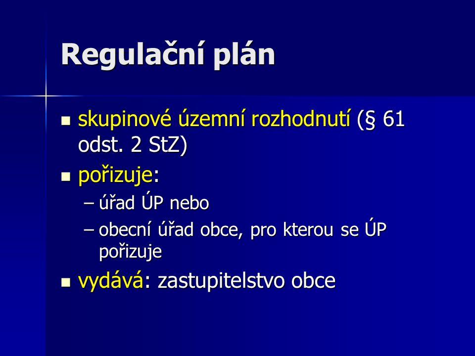 Regulační plán skupinové územní rozhodnutí (§ 61 odst.