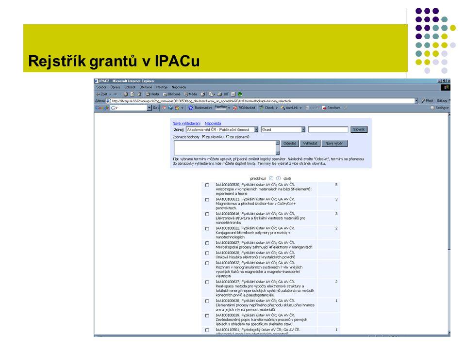 Rejstřík grantů v IPACu