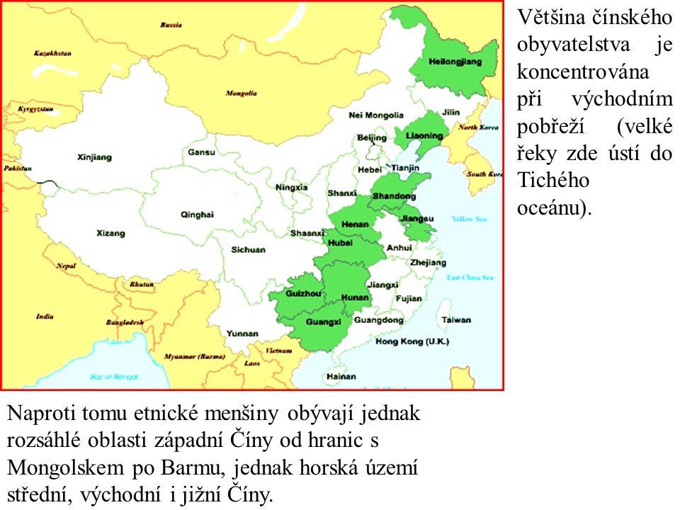 Většina čínského obyvatelstva je koncentrována při východním pobřeží (velké řeky zde ústí do Tichého oceánu). Naproti tomu etnické menšiny obývají jed