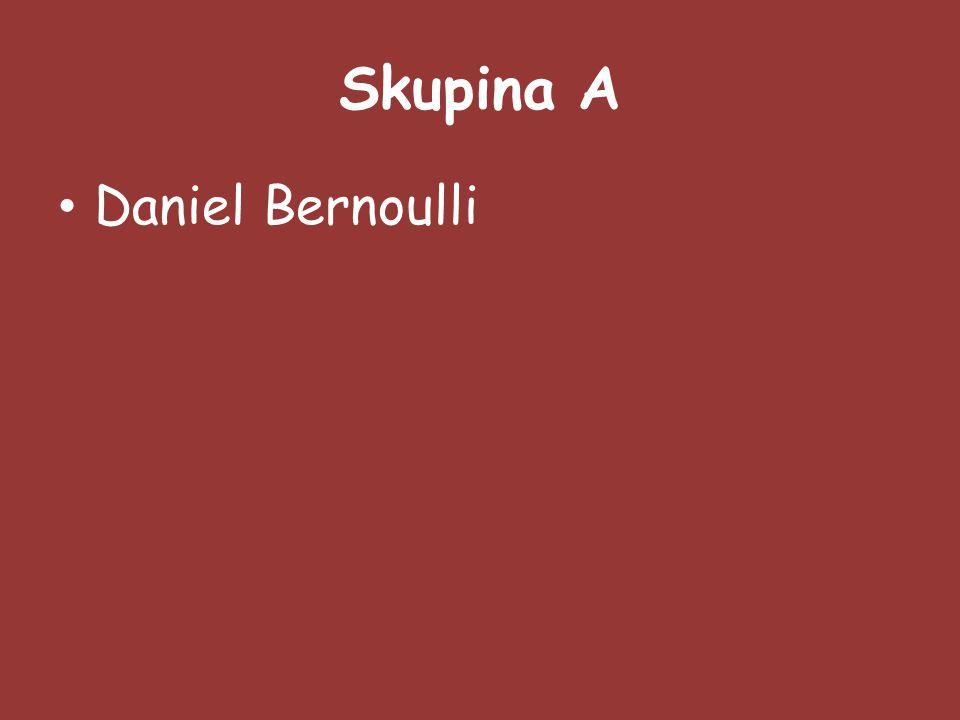 Skupina A Daniel Bernoulli