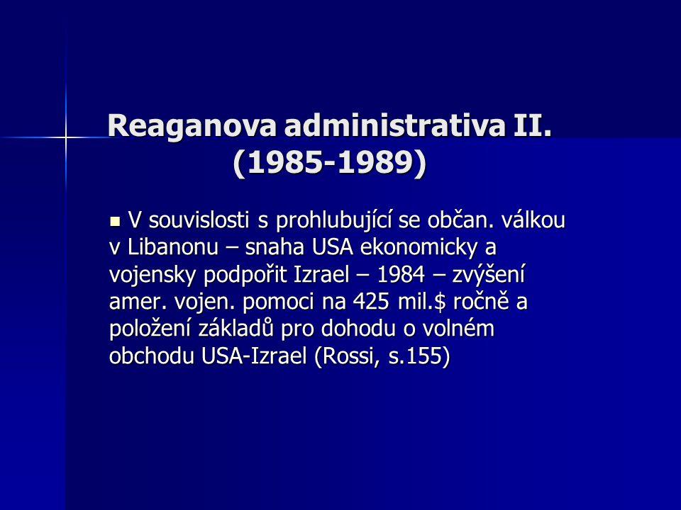Reaganova administrativa II. (1985-1989) V souvislosti s prohlubující se občan.