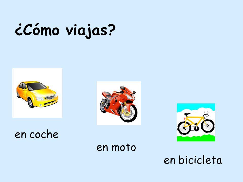 ¿Cómo viajas en coche en moto en bicicleta