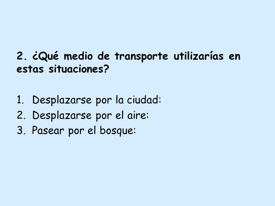 3.Contesta las preguntas: 1.¿Te gusta viajar en avión.