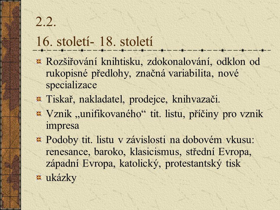 2.2.16. století- 18.