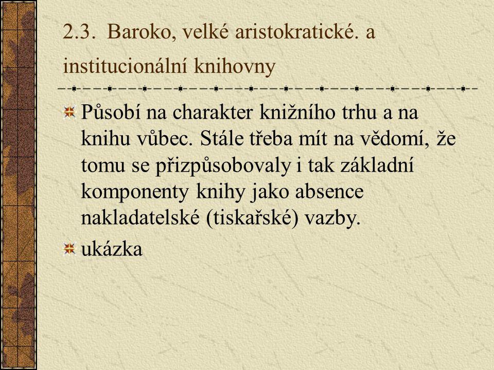 2.3.Baroko, velké aristokratické.