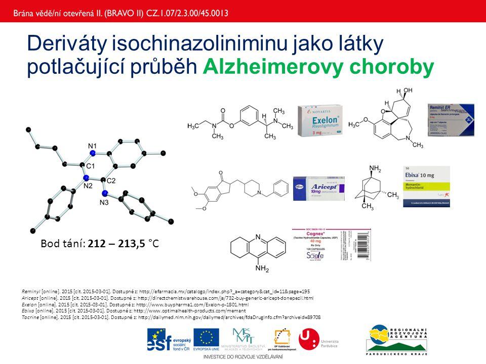Deriváty isochinazoliniminu jako látky potlačující průběh Alzheimerovy choroby Bod tání: 212 – 213,5 °C Reminyl [online]. 2015 [cit. 2015-03-01]. Dost