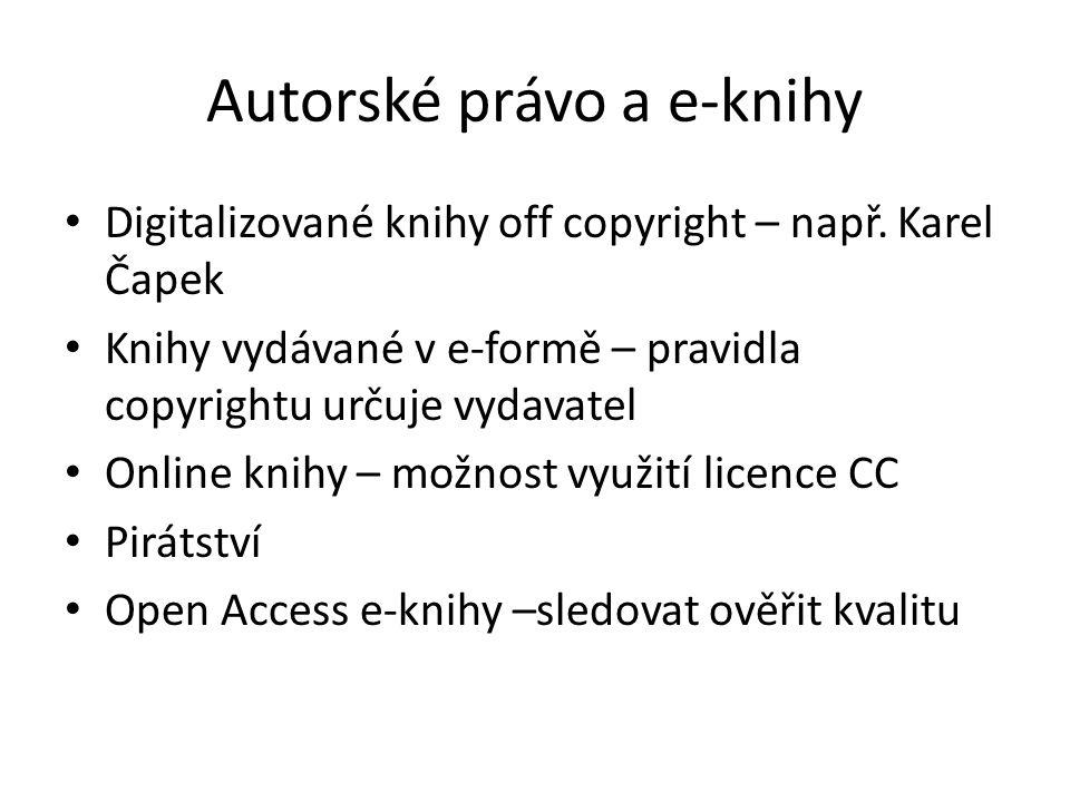 Autorské právo a e-knihy Digitalizované knihy off copyright – např.