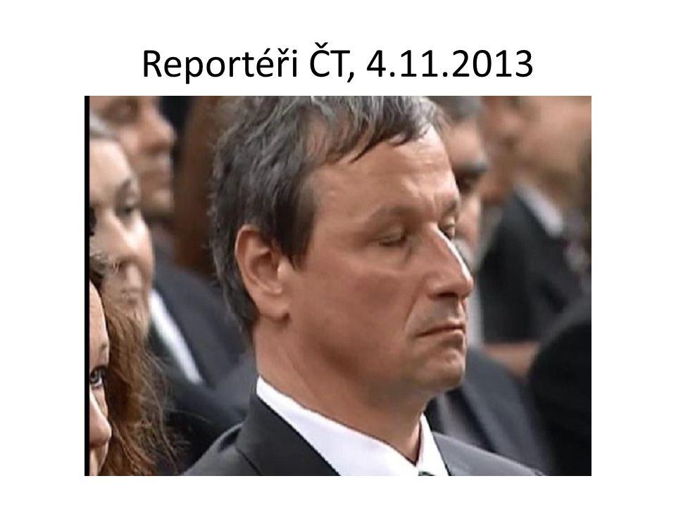 Reportéři ČT, 4.11.2013