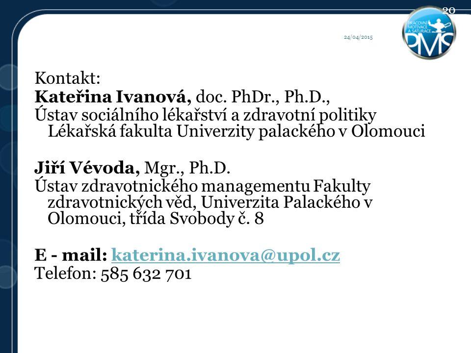 Kontakt: Kateřina Ivanová, doc.