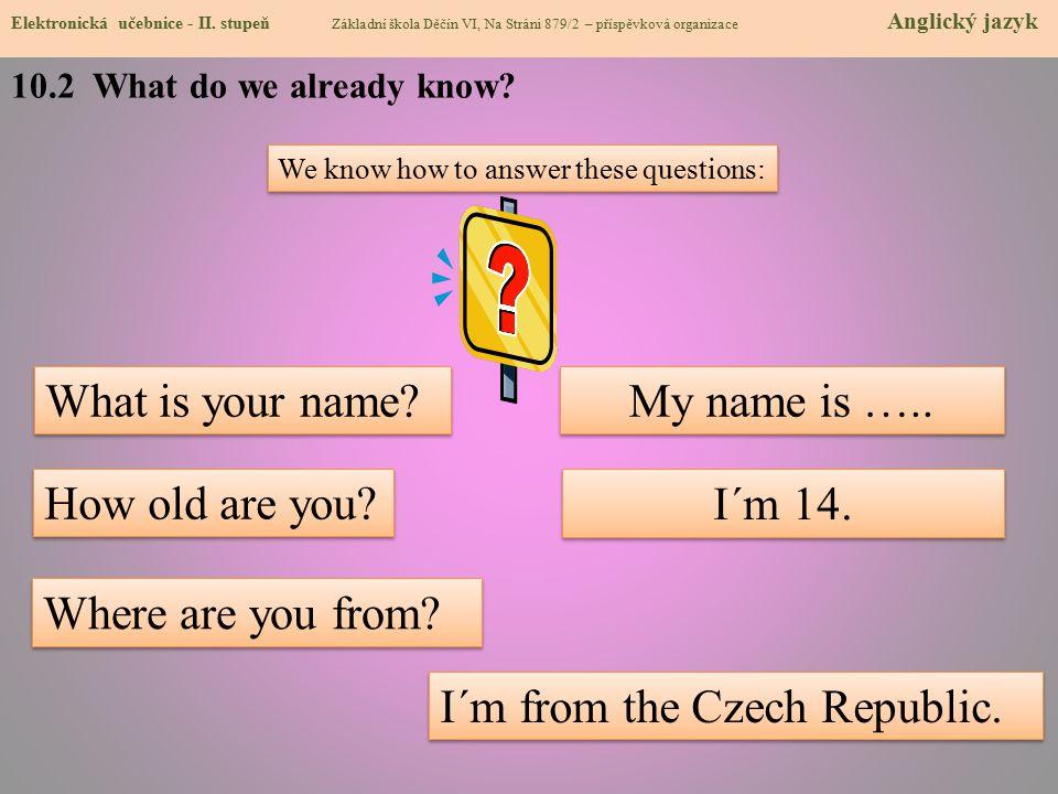 10.3 English question words (Wh-guestions) Elektronická učebnice - II.