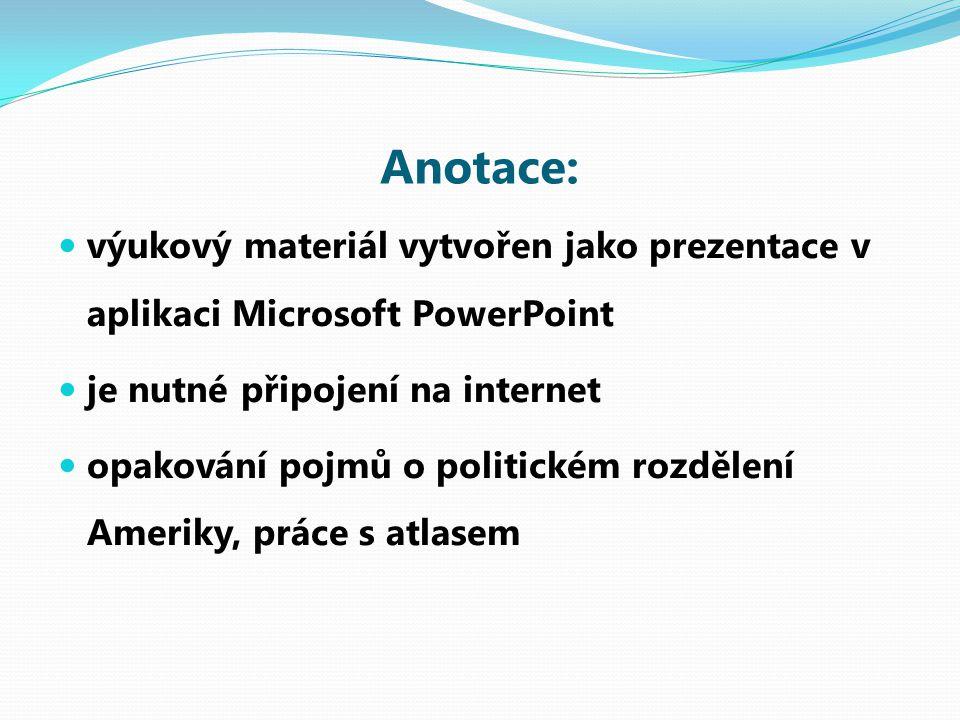 Anotace: výukový materiál vytvořen jako prezentace v aplikaci Microsoft PowerPoint je nutné připojení na internet opakování pojmů o politickém rozděle