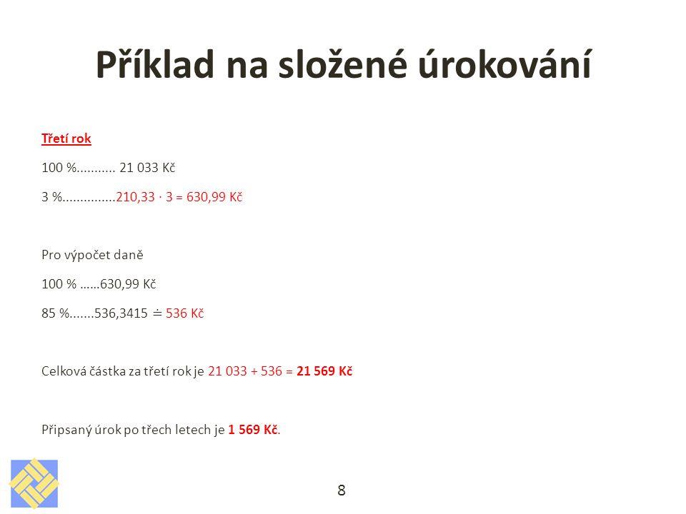 Řešte příklady 1)Jaký úrok připíše banka paní Novákové, která si do banky vložila 50 000 Kč na úrokovou míru 4 %.