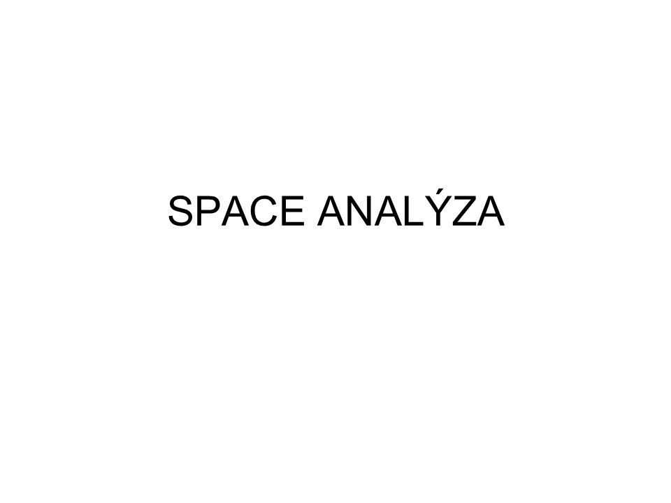 SPACE ANALÝZA