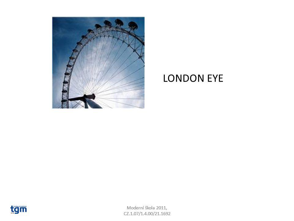 LONDON EYE Moderní škola 2011, CZ.1.07/1.4.00/21.1692