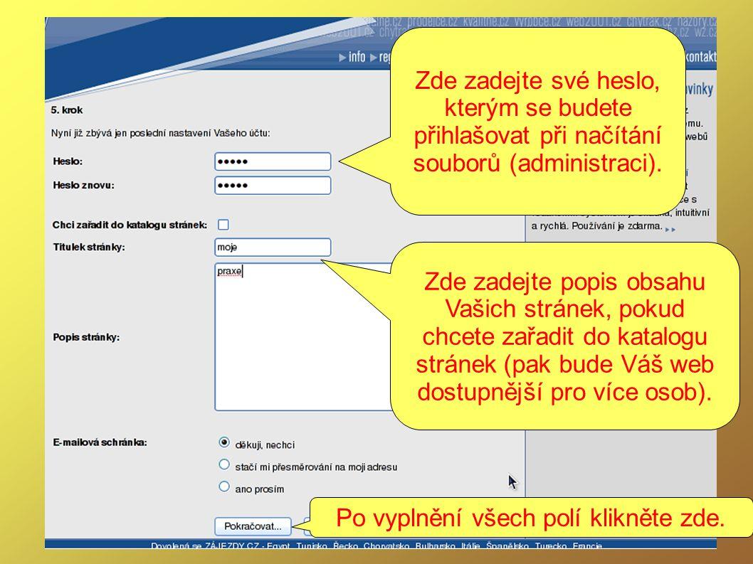Zde zadejte své heslo, kterým se budete přihlašovat při načítání souborů (administraci).