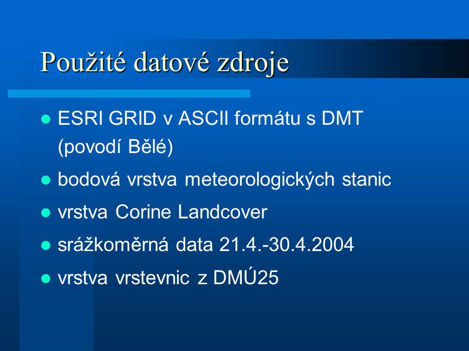 Použité datové zdroje ESRI GRID v ASCII formátu s DMT (povodí Bělé) bodová vrstva meteorologických stanic vrstva Corine Landcover srážkoměrná data 21.