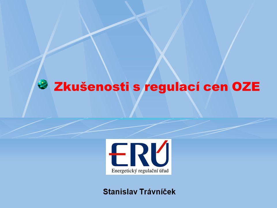 Zkušenosti s regulací cen OZE Stanislav Trávníček