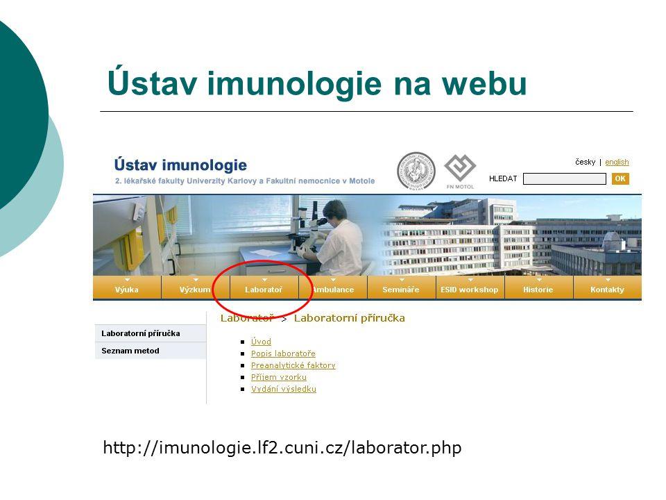 Specifické protilátky IgM, IgG, IgA  odpověď na vakcinaci  imunodeficience  selektivní protilátková deficience (SAD)  serologie infekce (ústav mikrobiologie)  ASCA – detekce IBD  pozor na IVIG