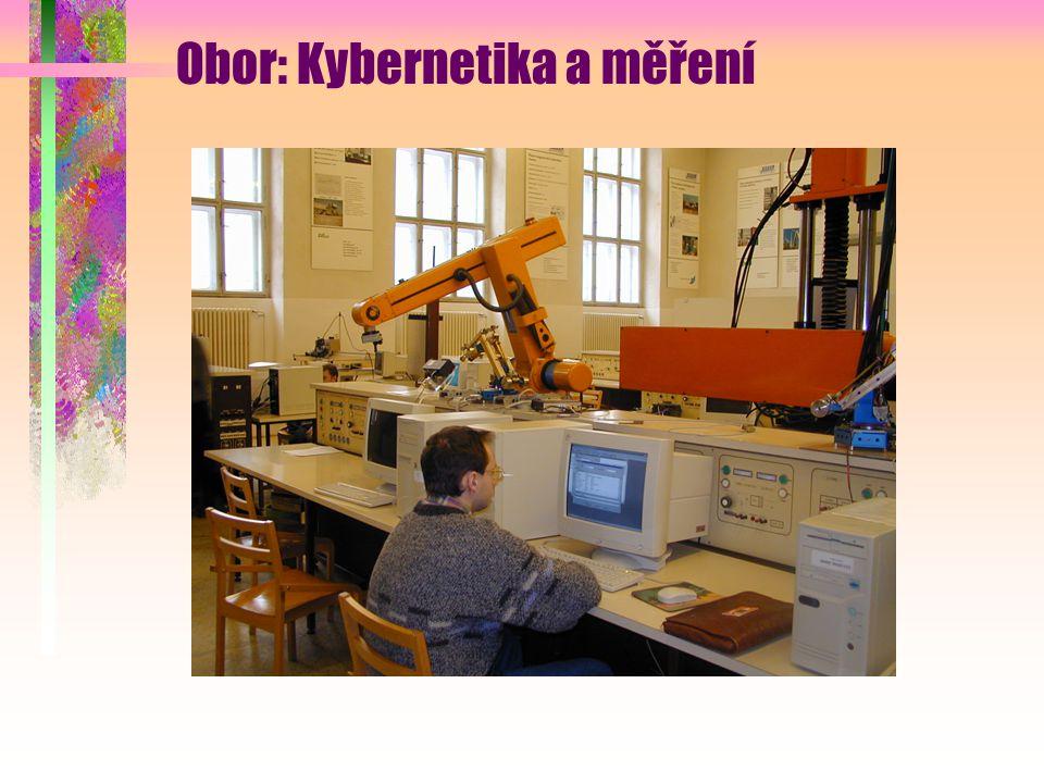 Obor: Kybernetika a měření