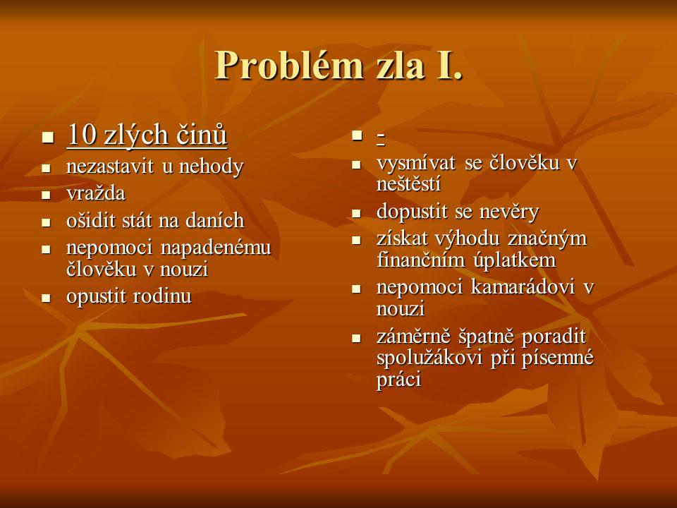 Problém zla I.