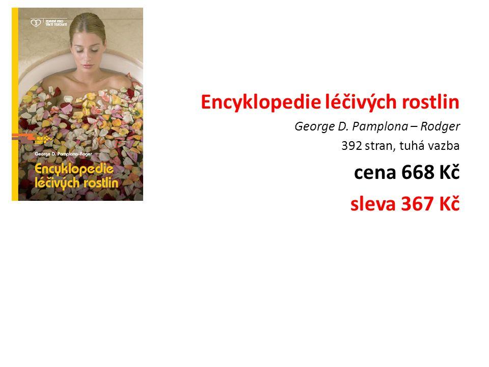 Encyklopedie léčivých rostlin George D.