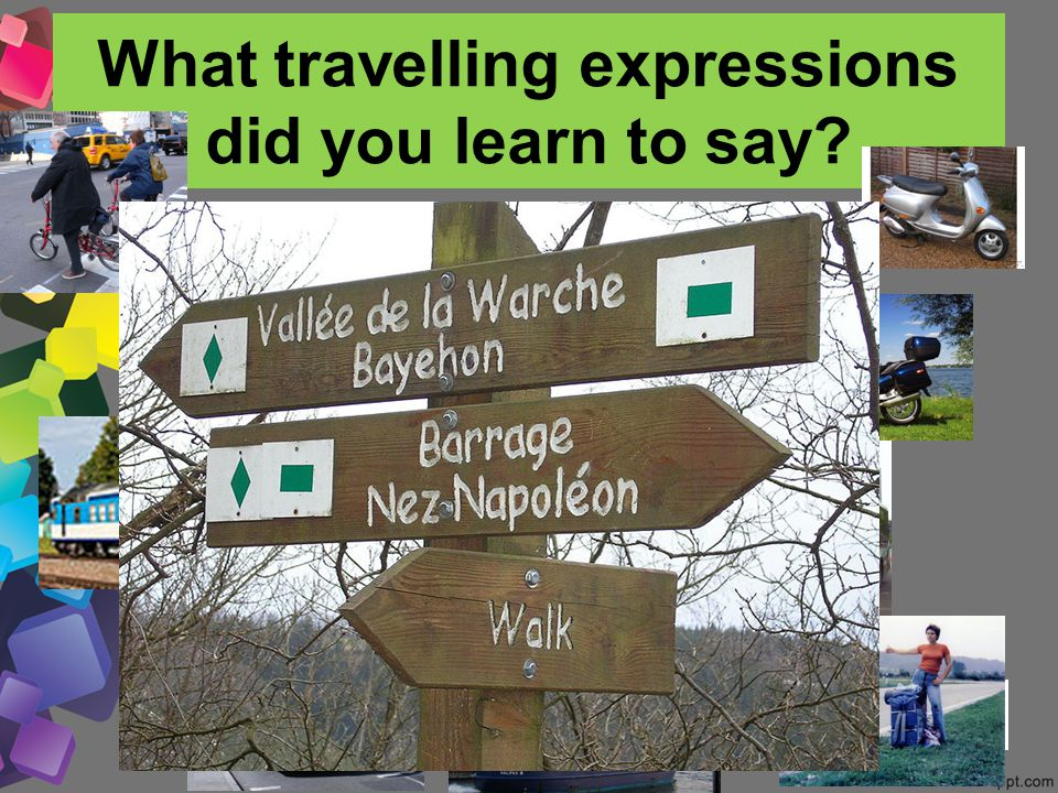 What travelling expressions did you learn to say