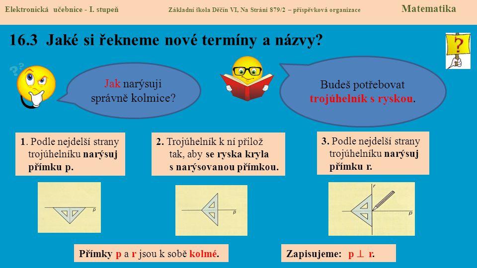 16.3 Jaké si řekneme nové termíny a názvy.Elektronická učebnice - I.