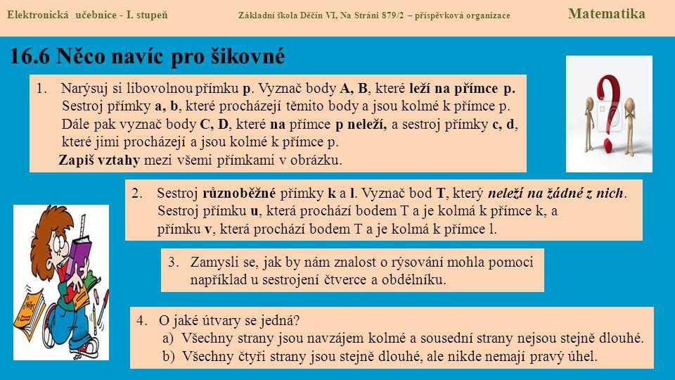 16.6 Něco navíc pro šikovné Elektronická učebnice - I.