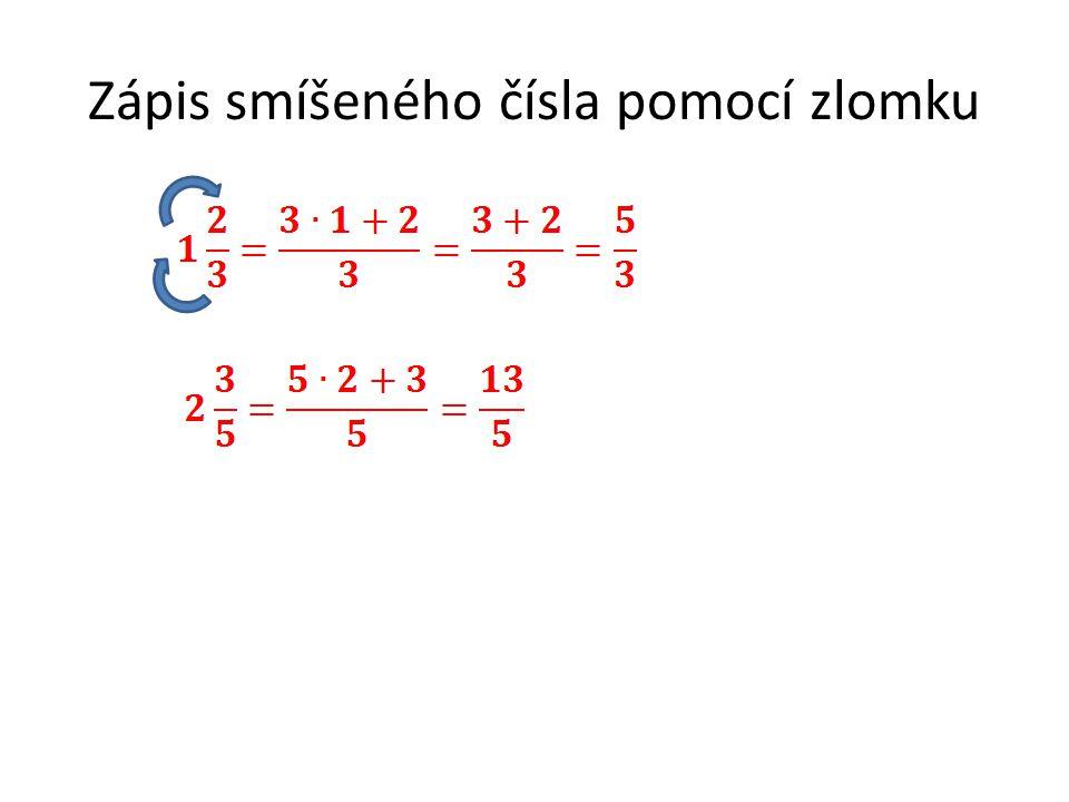 Zápis smíšeného čísla pomocí zlomku