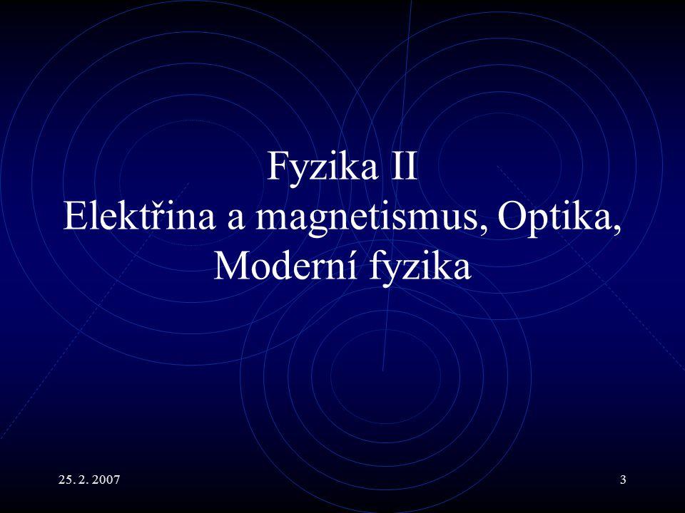 25. 2. 20074 FI-01 Úvod do fyziky