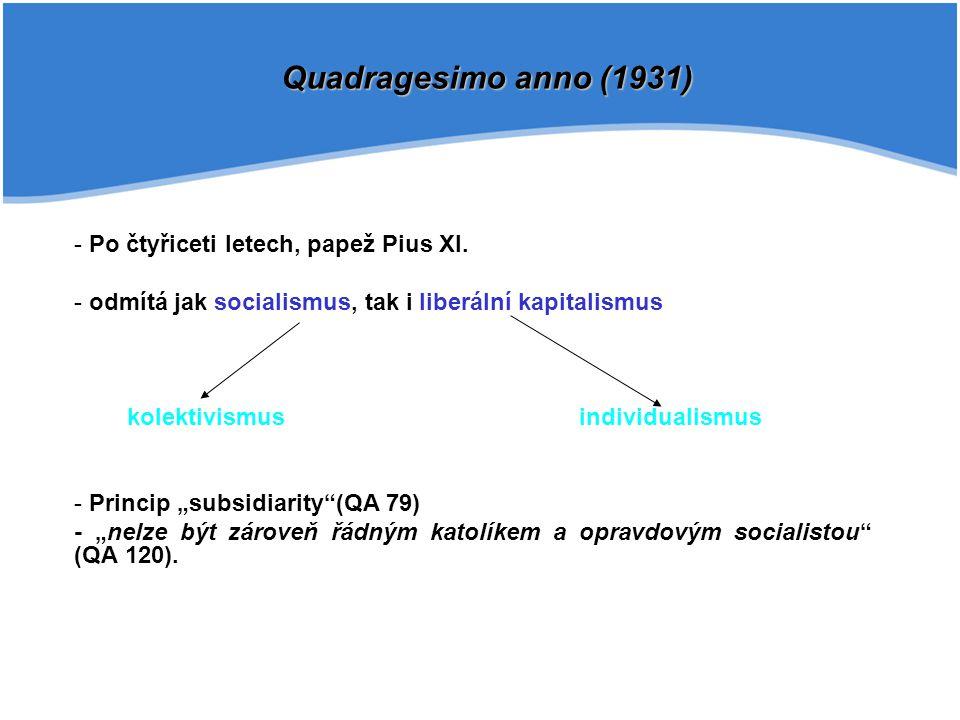 Třetí fáze - koncilová - konstituce Gaudium et spes (1965) Jan XXIII., encyklika Mater et Magistra (1961) Jan XXIII., encyklika Pacem in terris (1963) Pavel VI., encyklika Populorum progressio (1967) Pavel VI., apoštolský list Octogesima adveniens (1971) -Čtvrtá fáze sociální učení Jana Pavla II.