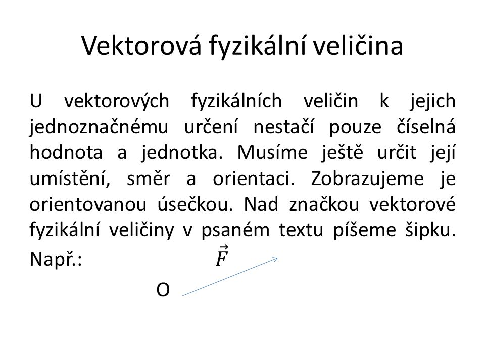 Vektorová fyzikální veličina