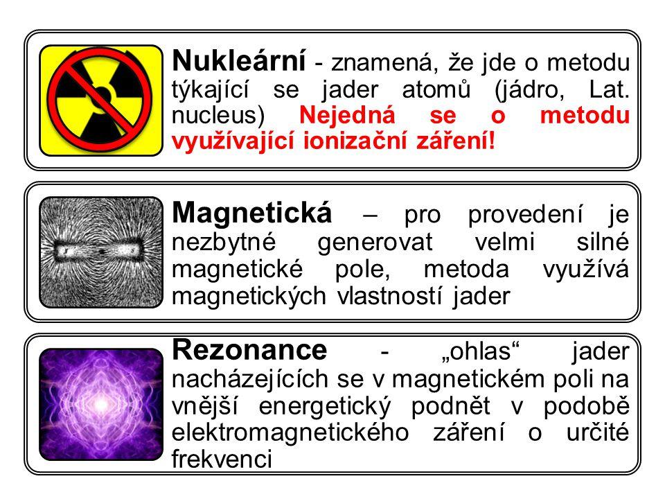 Kontrastní paramagnetické sloučeniny  patologická ložiska.