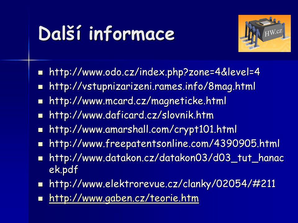 Další informace http://www.odo.cz/index.php?zone=4&level=4 http://www.odo.cz/index.php?zone=4&level=4 http://vstupnizarizeni.rames.info/8mag.html http