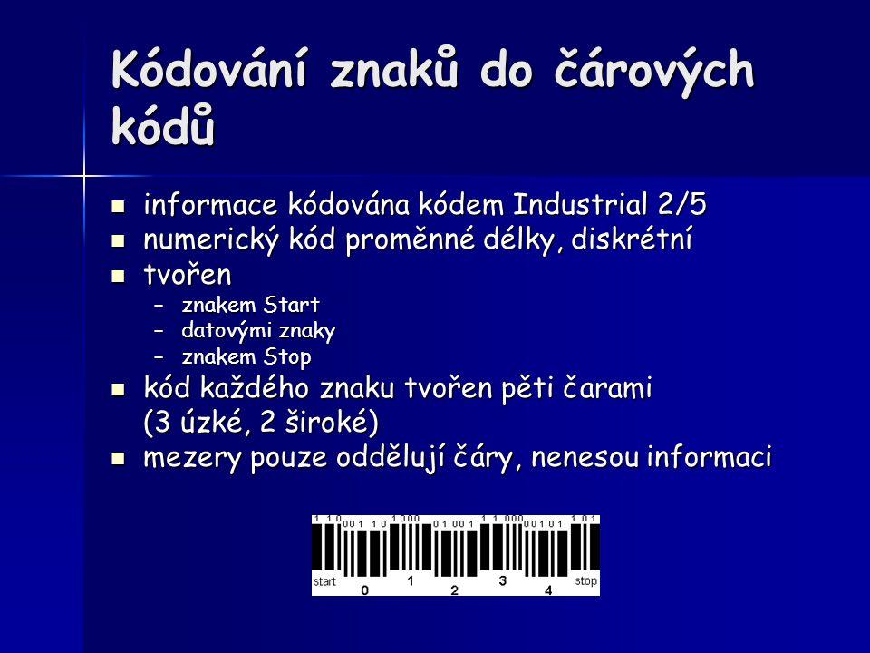 Kódování znaků do čárových kódů informace kódována kódem Industrial 2/5 informace kódována kódem Industrial 2/5 numerický kód proměnné délky, diskrétn