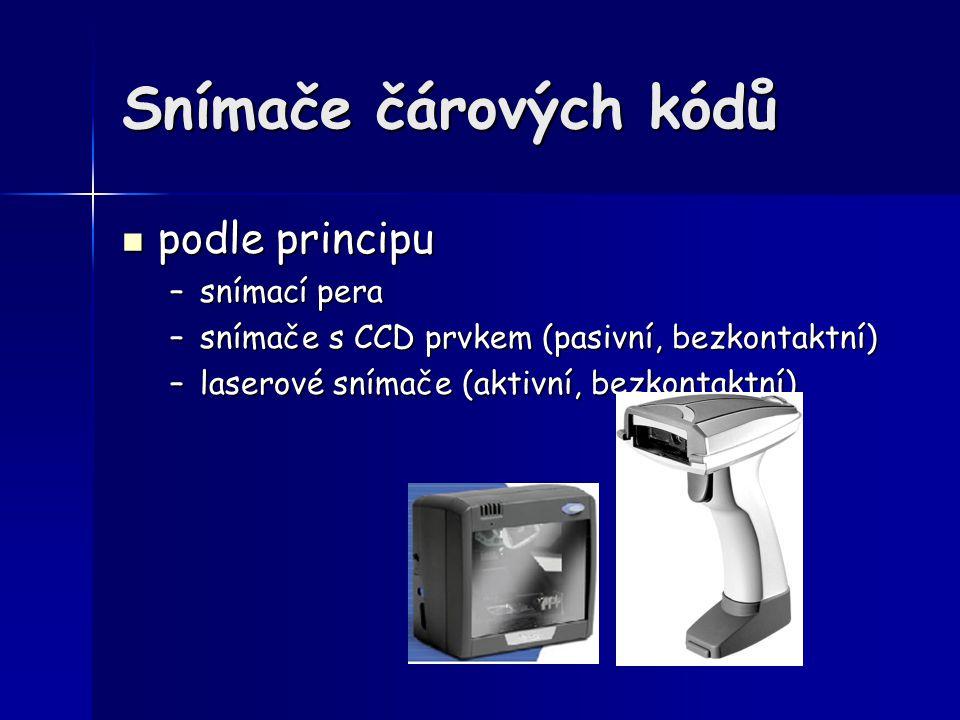 Snímače čárových kódů podle principu podle principu –snímací pera –snímače s CCD prvkem (pasivní, bezkontaktní) –laserové snímače (aktivní, bezkontakt