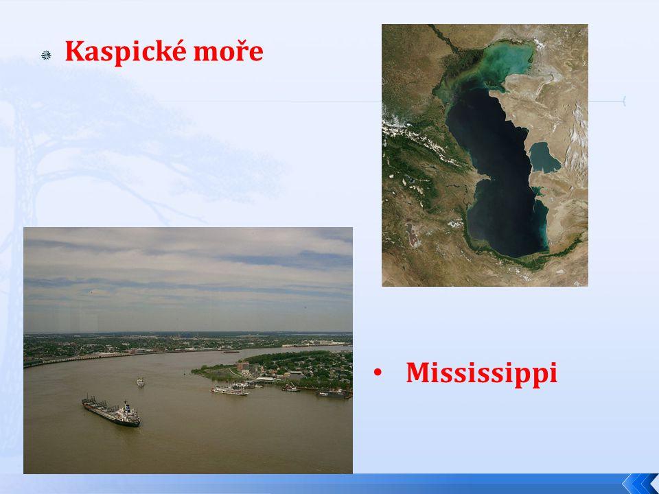 KKaspické moře Mississippi