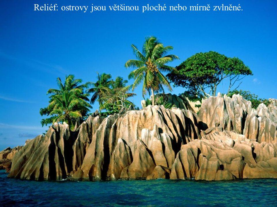 Reliéf: ostrovy jsou většinou ploché nebo mírně zvlněné.