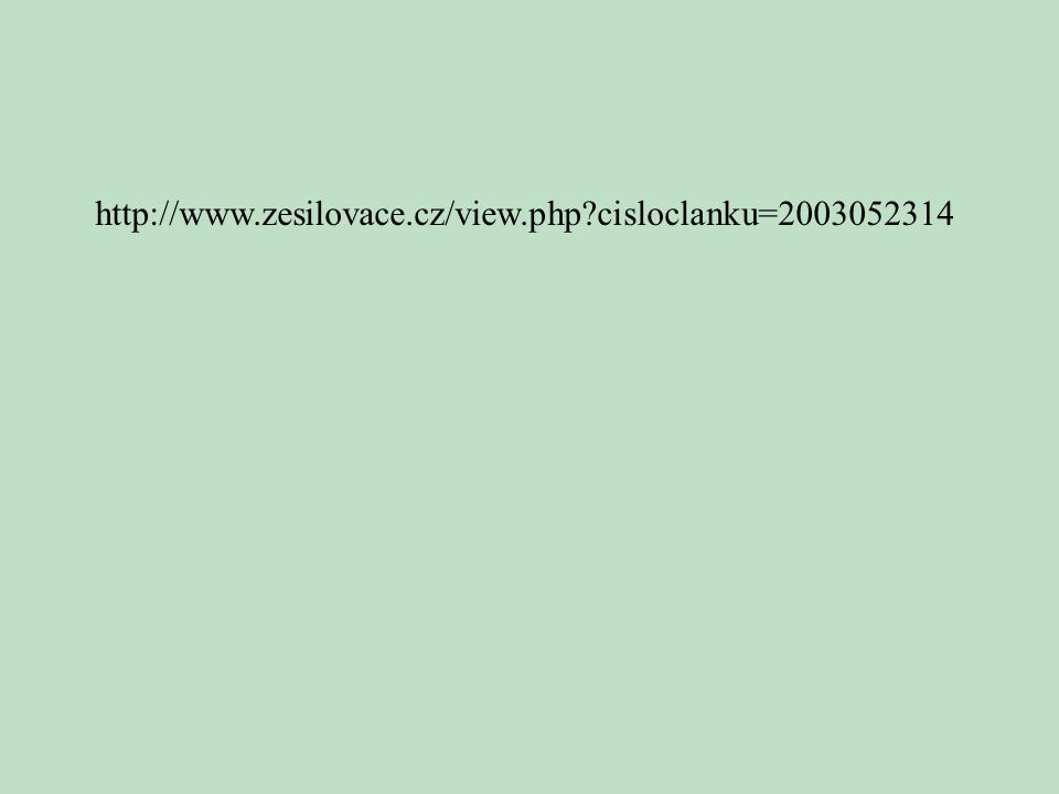 http://www.zesilovace.cz/view.php?cisloclanku=2003052314