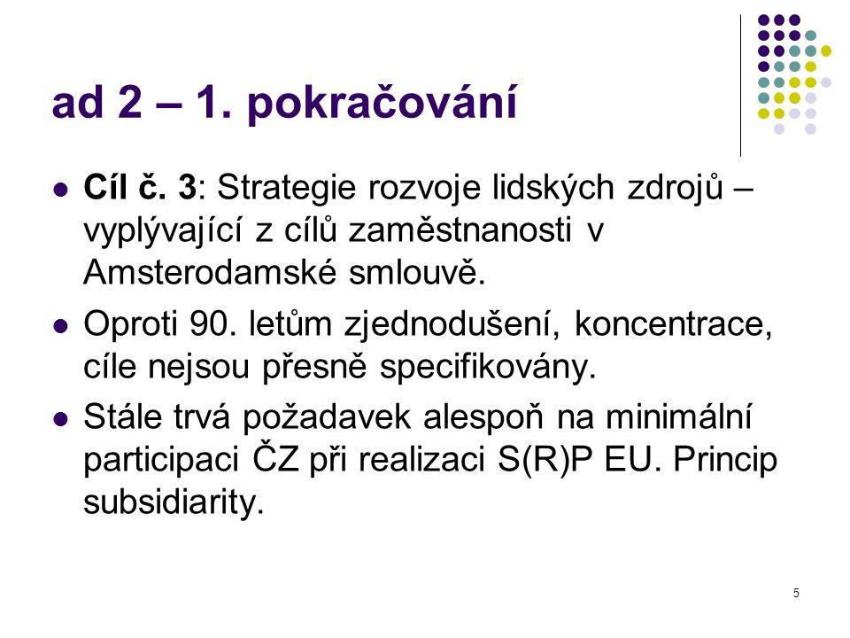 5 ad 2 – 1. pokračování Cíl č.