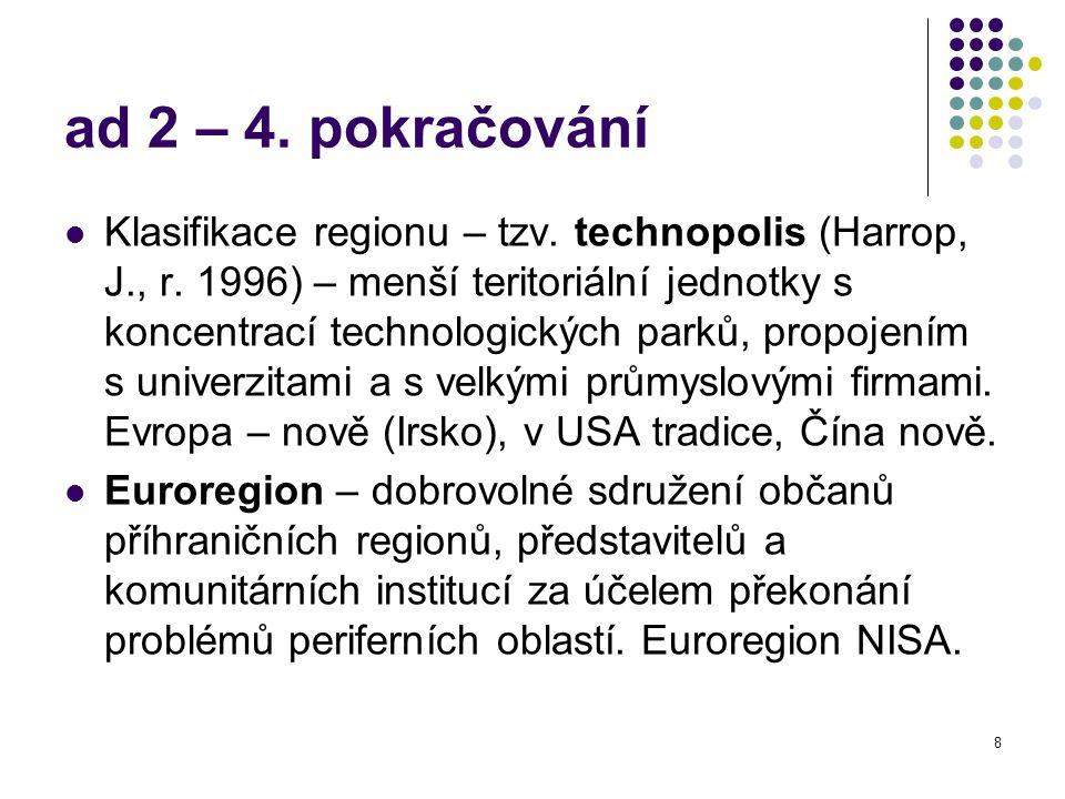 8 ad 2 – 4. pokračování Klasifikace regionu – tzv.