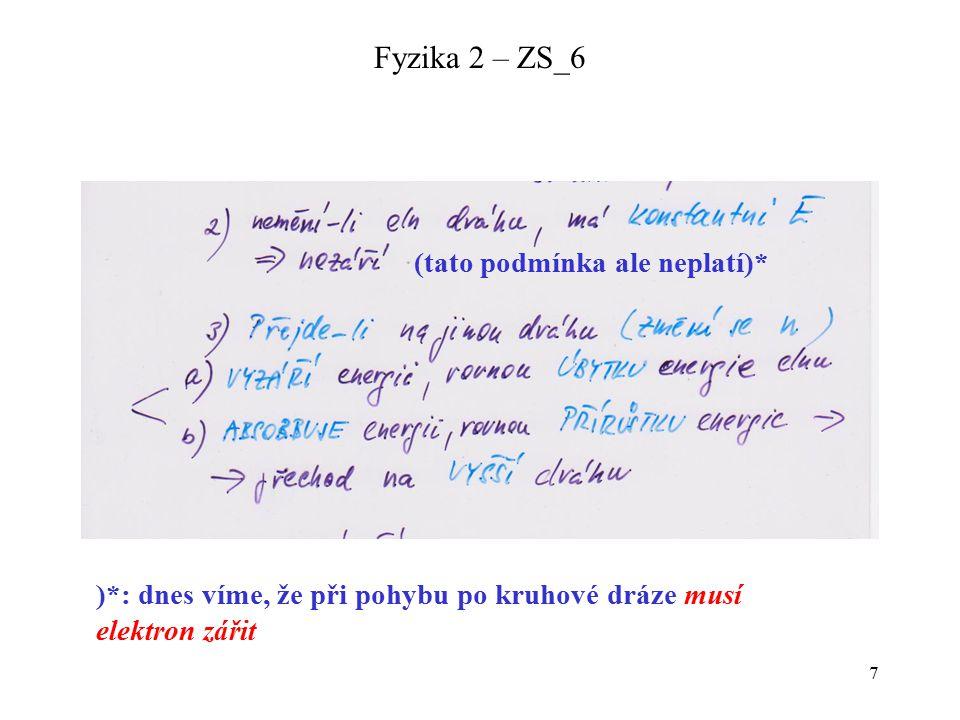 8 Fyzika 2 – ZS_6 KVANTOVÁ čísla