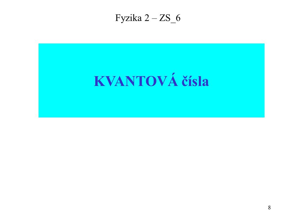 9 Fyzika 2 – ZS_6